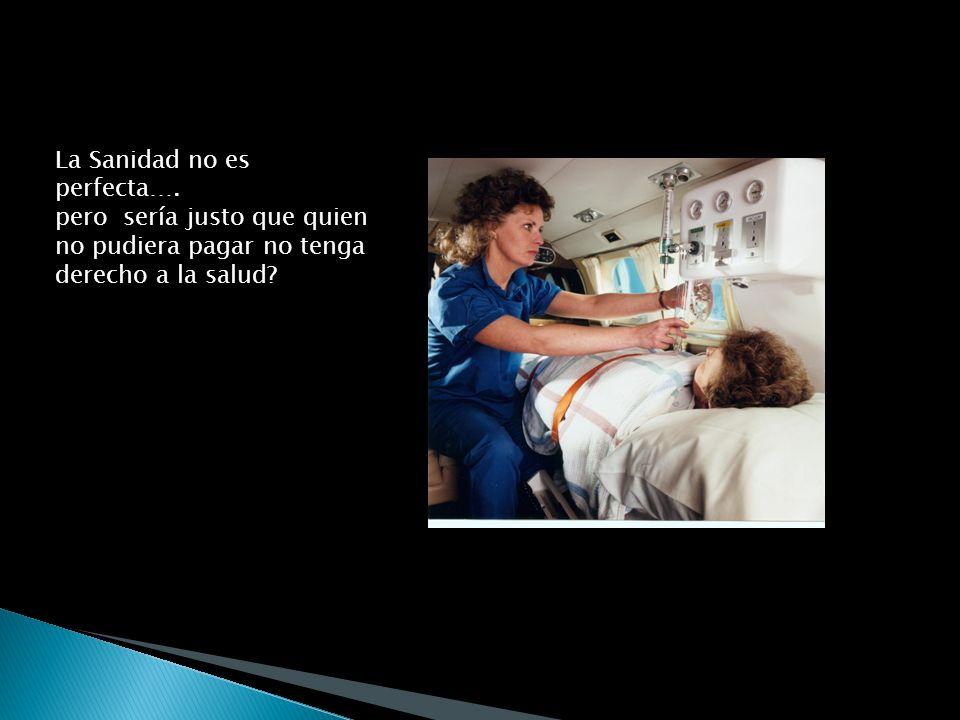 La Sanidad no es perfecta….