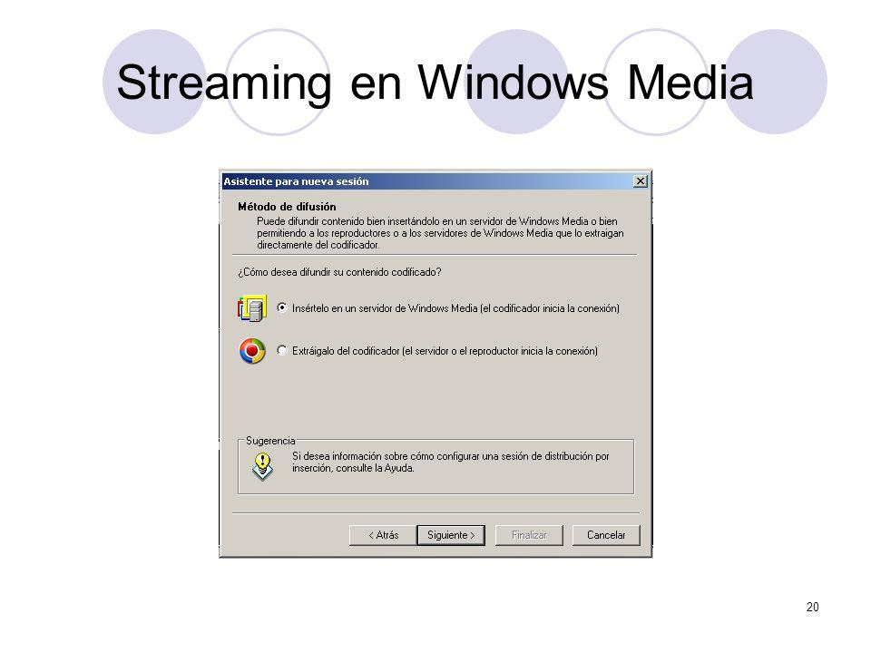 20 Streaming en Windows Media