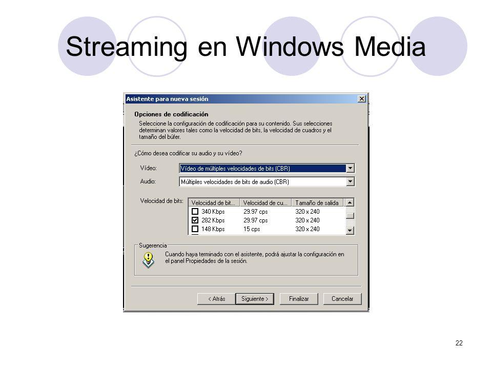 22 Streaming en Windows Media