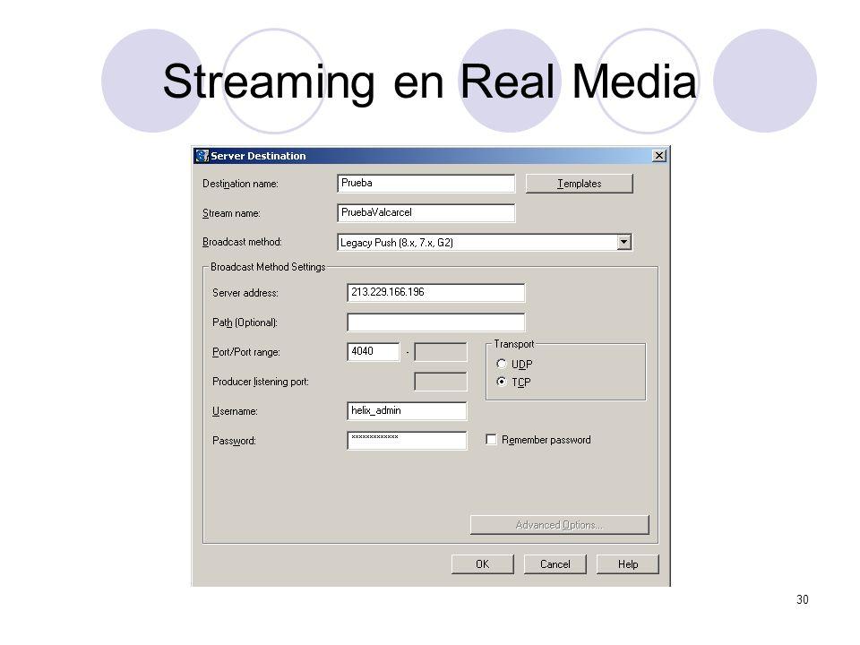 30 Streaming en Real Media