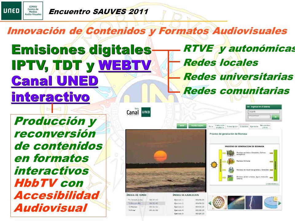 Emisiones digitales IPTV, TDT y WEBTV Canal UNED interactivoWEBTV Canal UNED interactivo Emisiones digitales IPTV, TDT y WEBTV Canal UNED interactivoW