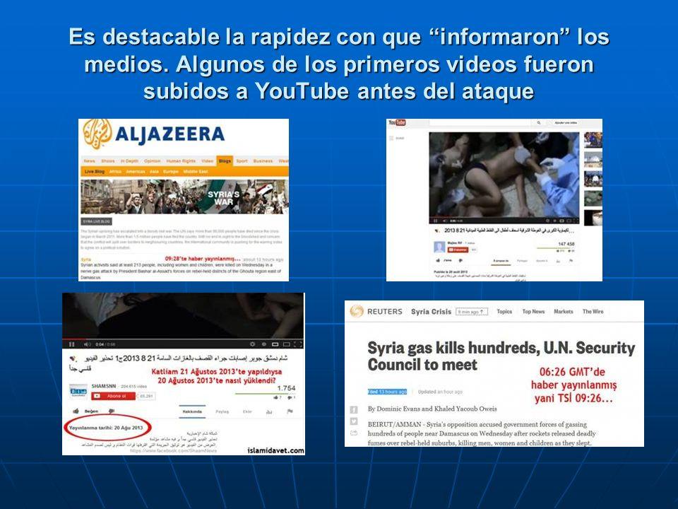Es destacable la rapidez con que informaron los medios. Algunos de los primeros videos fueron subidos a YouTube antes del ataque