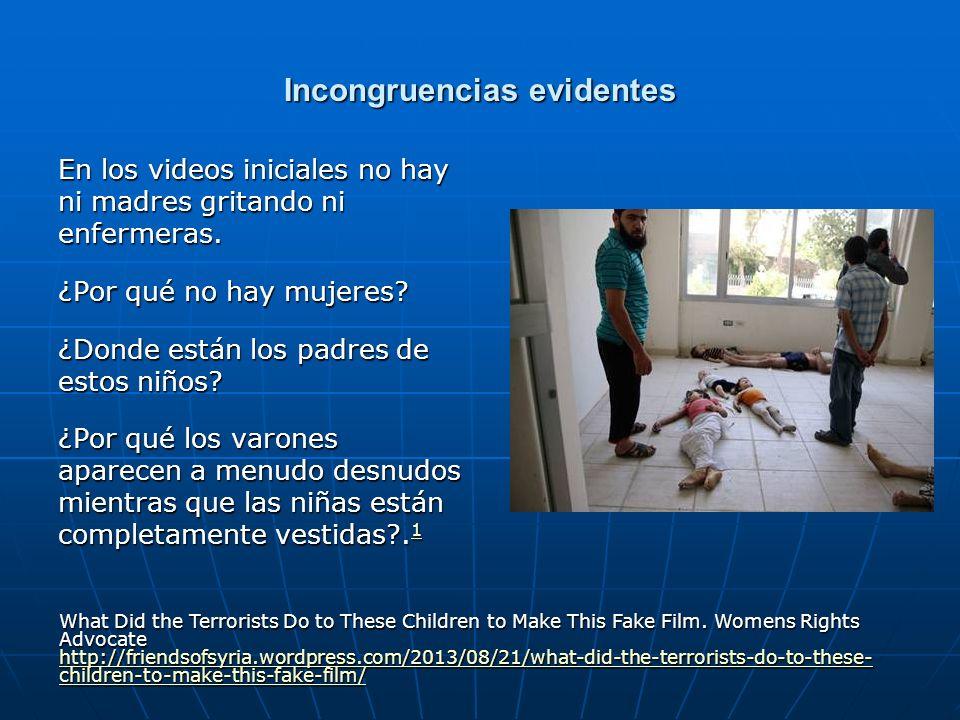 Incongruencias evidentes En los videos iniciales no hay ni madres gritando ni enfermeras. ¿Por qué no hay mujeres? ¿Donde están los padres de estos ni