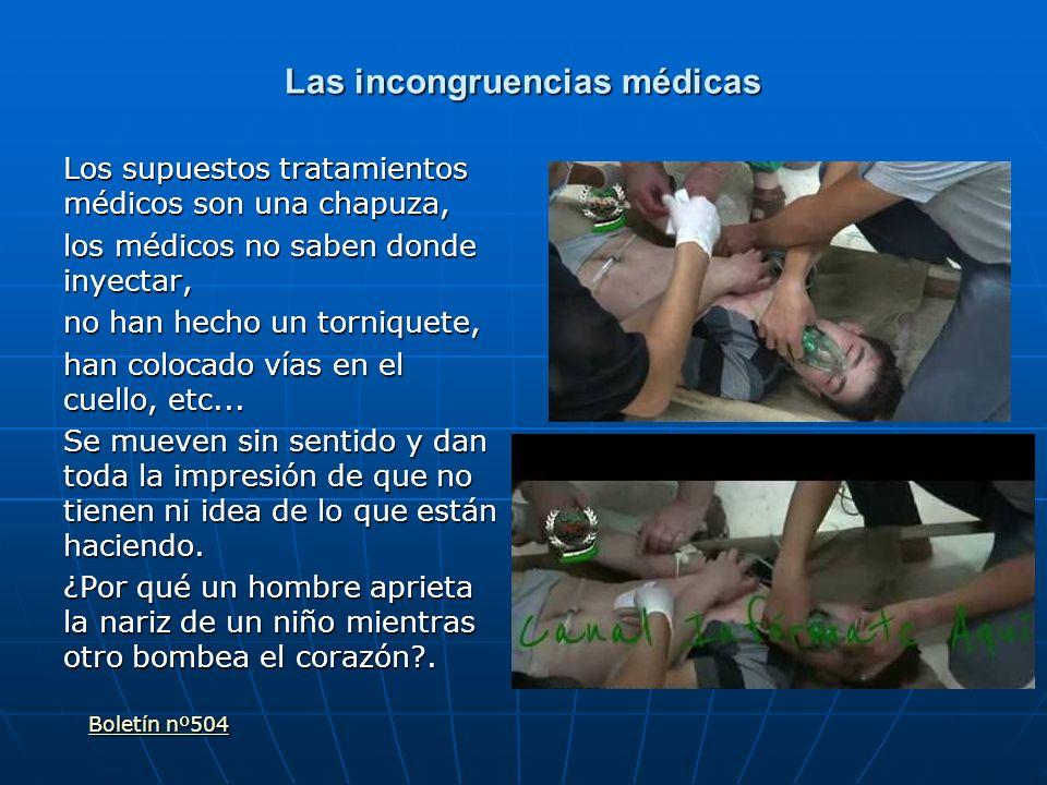 Las incongruencias médicas Los supuestos tratamientos médicos son una chapuza, los médicos no saben donde inyectar, no han hecho un torniquete, han co