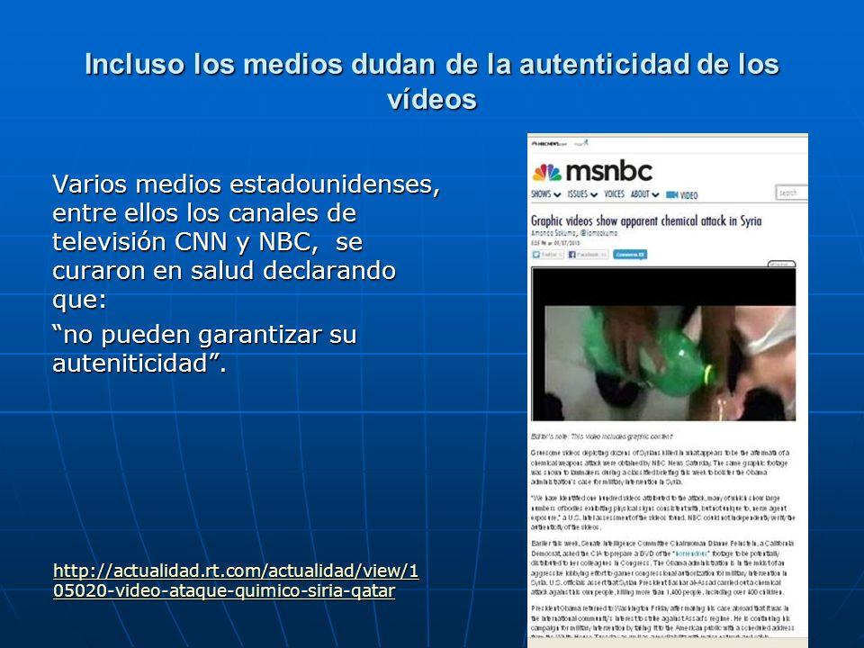 Incluso los medios dudan de la autenticidad de los vídeos Varios medios estadounidenses, entre ellos los canales de televisión CNN y NBC, se curaron e