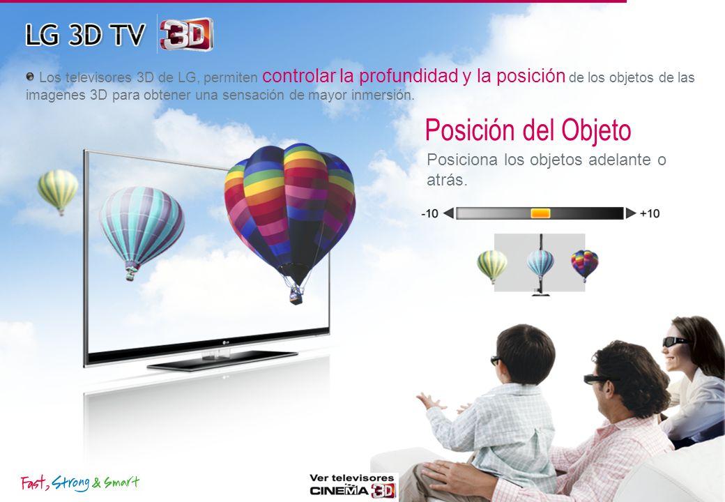 Los televisores 3D de LG, permiten controlar la profundidad y la posición de los objetos de las imagenes 3D para obtener una sensación de mayor inmersión.