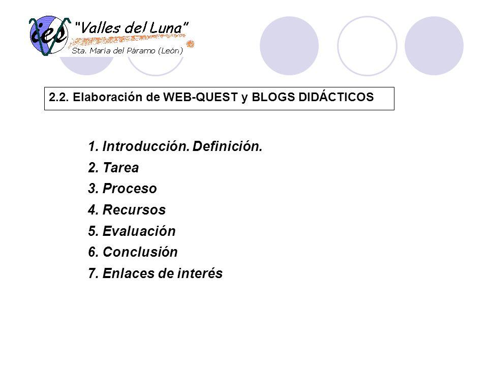 2.2. Elaboración de WEB-QUEST y BLOGS DIDÁCTICOS 1.