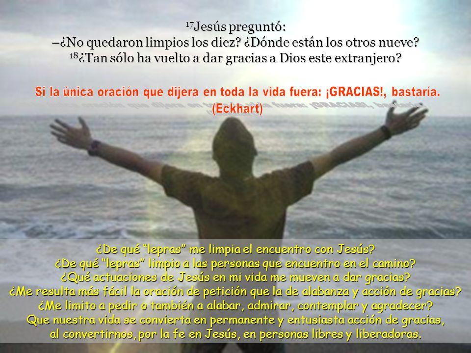 14 Él, al verlos, les dijo: –Id a presentaros a los sacerdotes.