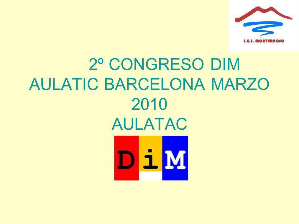 2º CONGRESO DIM AULATIC BARCELONA MARZO 2010 AULATAC