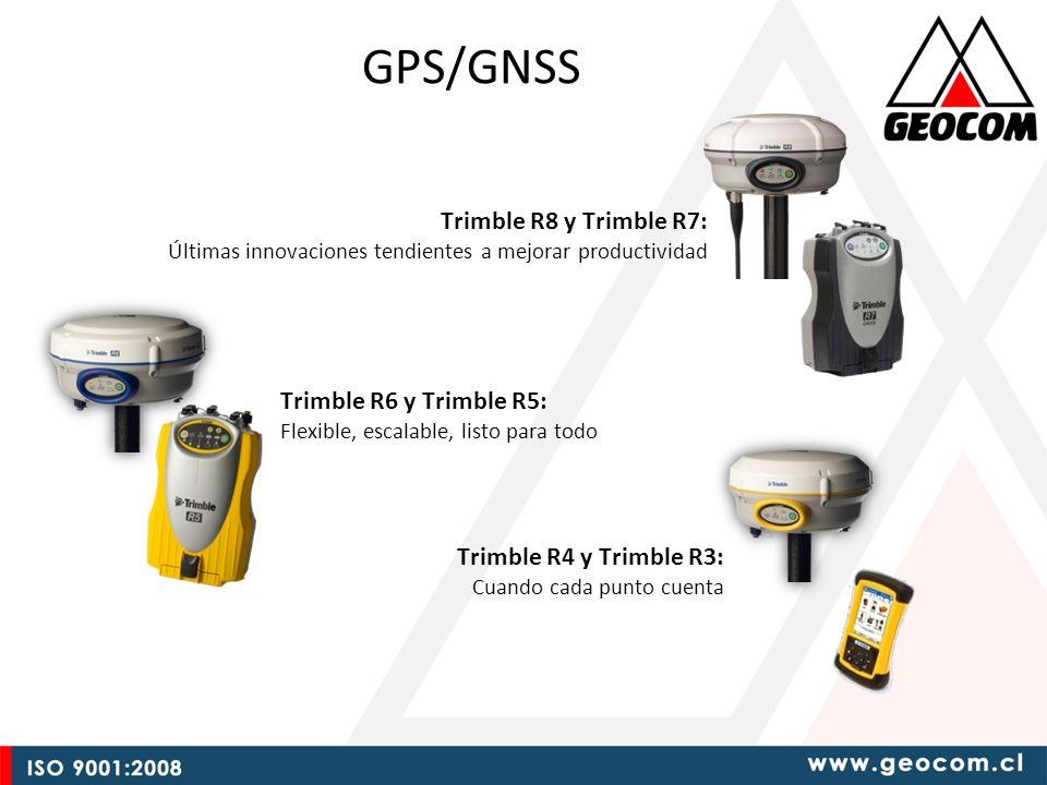 GPS/GNSS Trimble R4 y Trimble R3: Cuando cada punto cuenta Trimble R8 y Trimble R7: Últimas innovaciones tendientes a mejorar productividad Trimble R6 y Trimble R5: Flexible, escalable, listo para todo