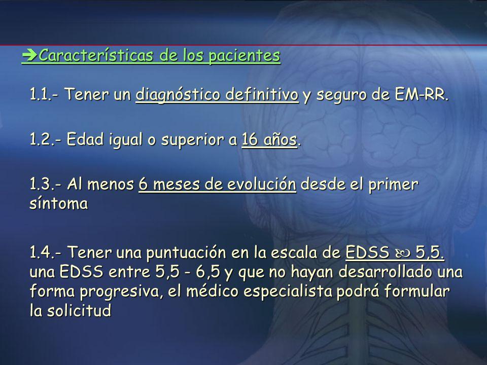 Criterios* de utilización del Interferon beta *Estos criterios han sido establecidos por el Comité Asesor de acuerdo con las indicaciones oficialmente