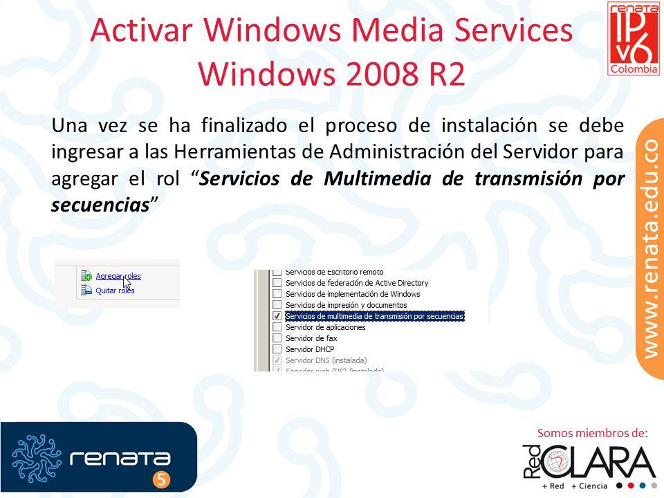 Activar Windows Media Services Windows 2008 R2 Una vez se ha finalizado el proceso de instalación se debe ingresar a las Herramientas de Administración del Servidor para agregar el rol Servicios de Multimedia de transmisión por secuencias