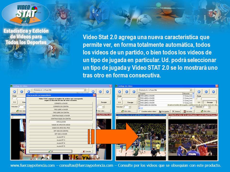 Video Stat 2.0 agrega una nueva característica que permite ver, en forma totalmente automática, todos los videos de un partido, o bien todos los videos de un tipo de jugada en particular.