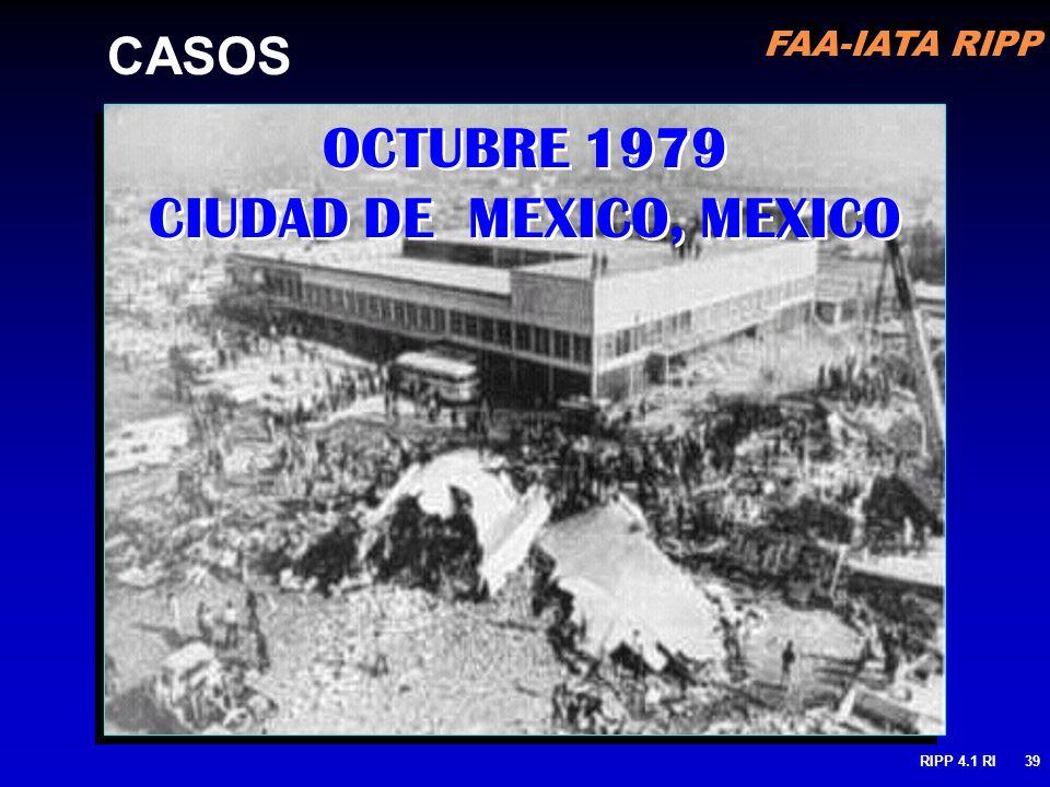 FAA-IATA RIPP RIPP 4.1 RI39 OCTUBRE 1979 CIUDAD DE MEXICO, MEXICO CASOS