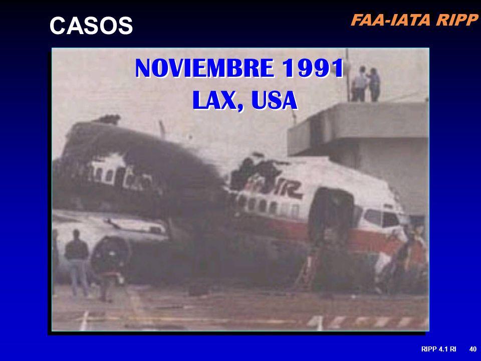 FAA-IATA RIPP RIPP 4.1 RI40 NOVIEMBRE 1991 LAX, USA CASOS