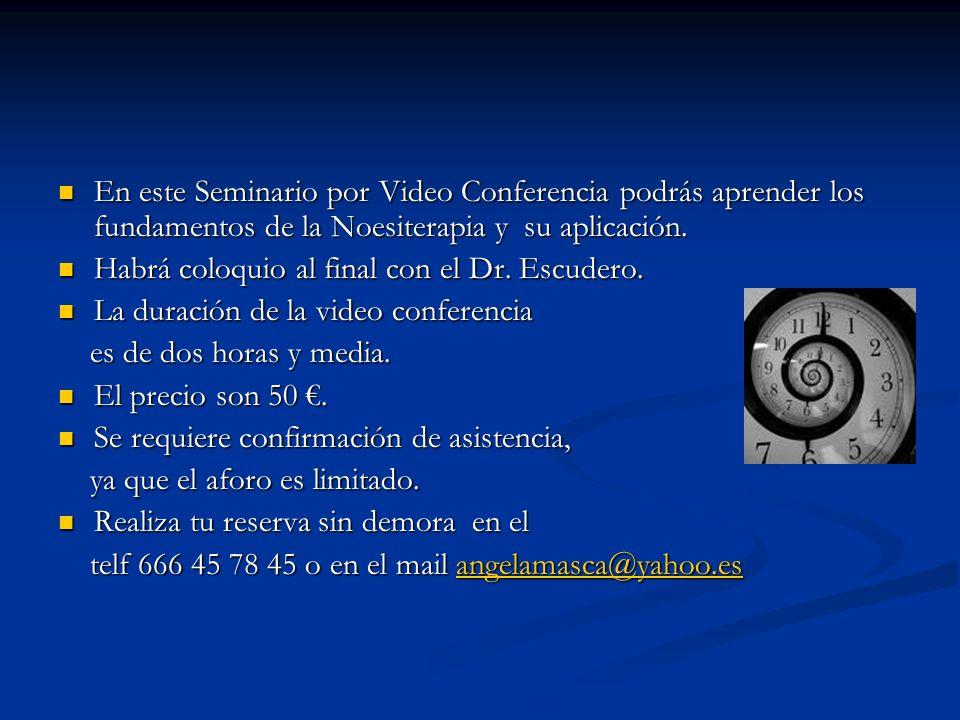 En este Seminario por Video Conferencia podrás aprender los fundamentos de la Noesiterapia y su aplicación. En este Seminario por Video Conferencia po