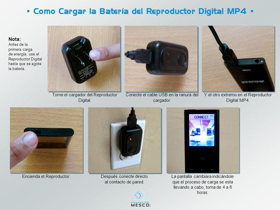 Como Cargar la Batería del Reproductor Digital MP4 Tome el cargador del Reproductor Digital. Conecte el cable USB en la ranura del cargador. Y el otro