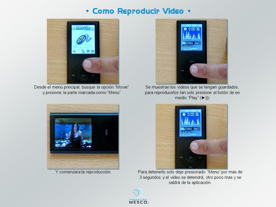 Como Reproducir Video Desde el menú principal, busque la opción Movie y presione la parte marcada como Menu Se muestran los videos que se tengan guard