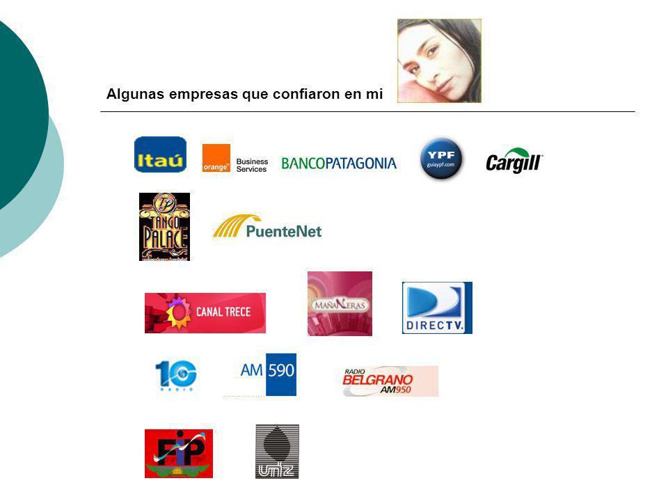 Algunas empresas que confiaron en mi