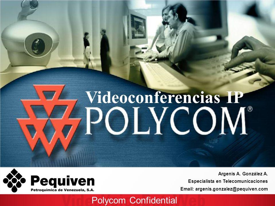 Polycom Confidential Argenis A. González A.
