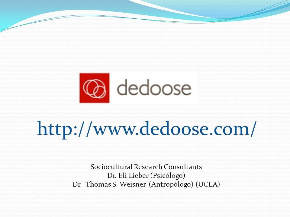 http://www.dedoose.com/ Sociocultural Research Consultants Dr. Eli Lieber (Psicólogo) Dr. Thomas S. Weisner (Antropólogo) (UCLA)