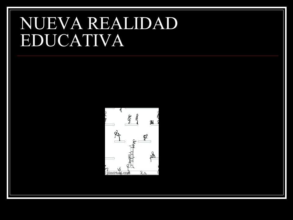 NUEVA REALIDAD EDUCATIVA