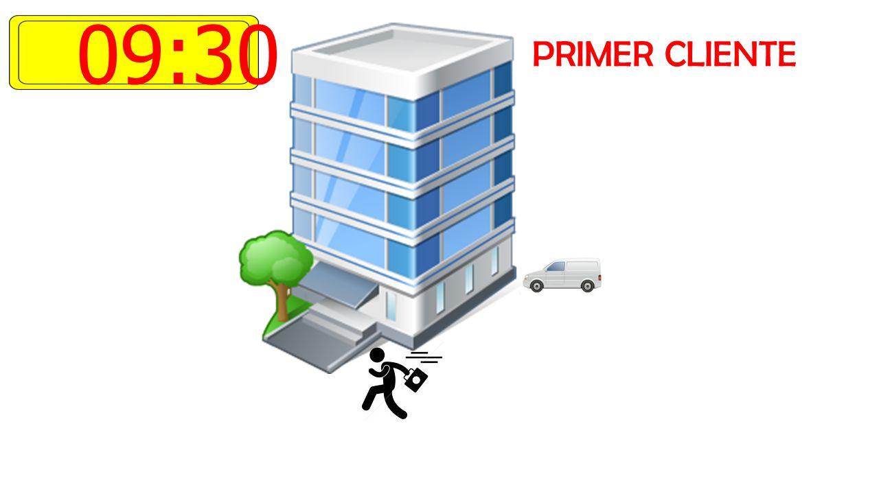 09:30 PRIMER CLIENTE