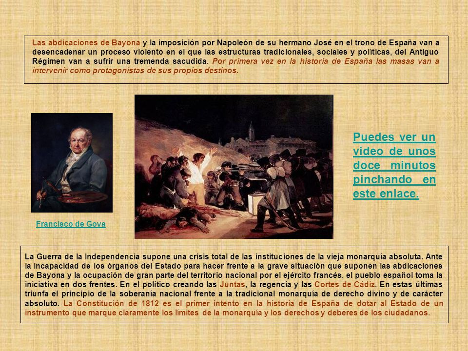 Las abdicaciones de Bayona y la imposición por Napoleón de su hermano José en el trono de España van a desencadenar un proceso violento en el que las