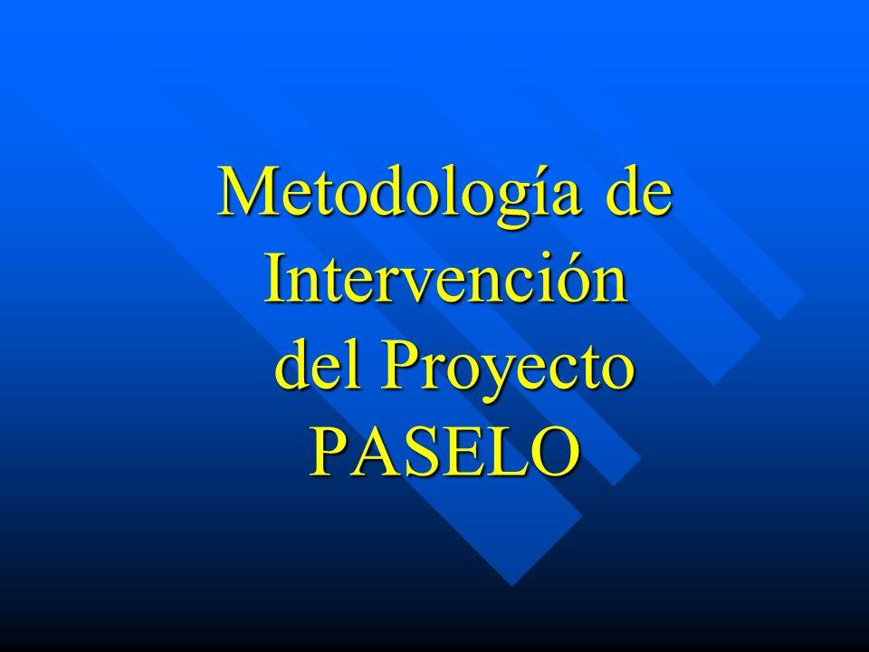Metodología de Intervención del Proyecto PASELO