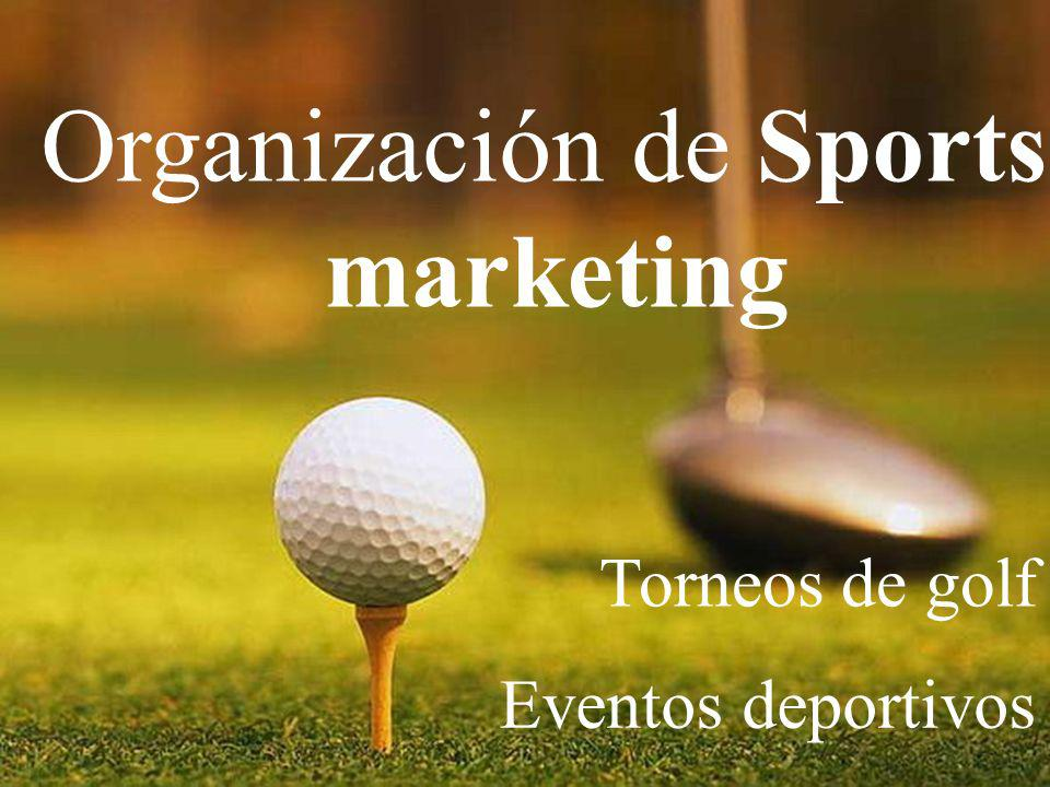 Organización de Sports marketing Torneos de golf Eventos deportivos