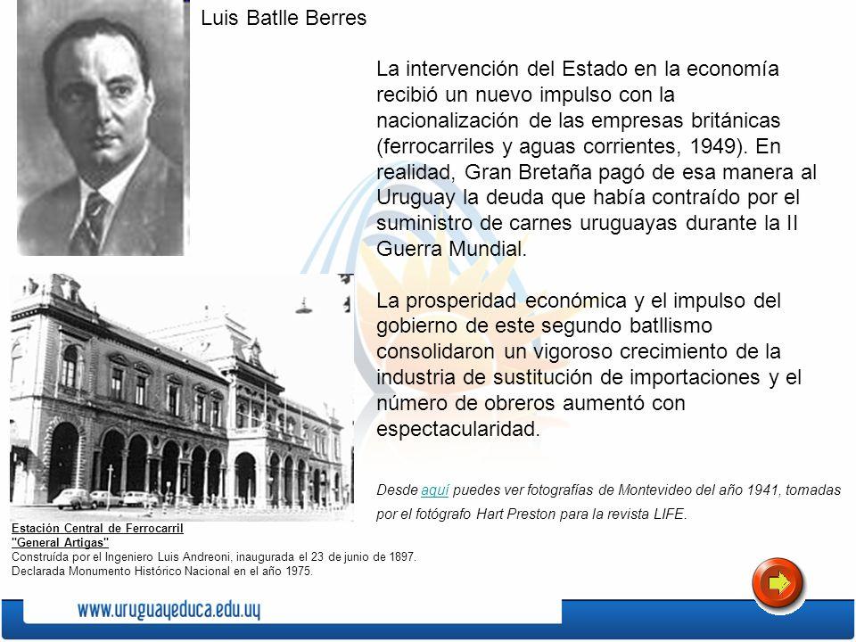La intervención del Estado en la economía recibió un nuevo impulso con la nacionalización de las empresas británicas (ferrocarriles y aguas corrientes