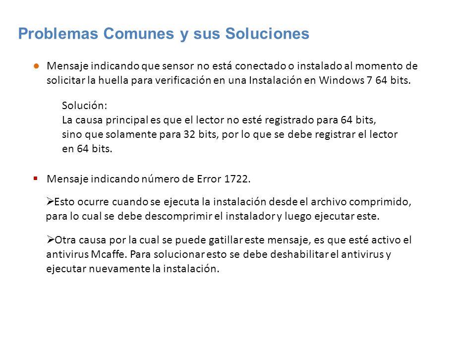 Problemas Comunes y sus Soluciones Mensaje indicando que sensor no está conectado o instalado al momento de solicitar la huella para verificación en una Instalación en Windows 7 64 bits.