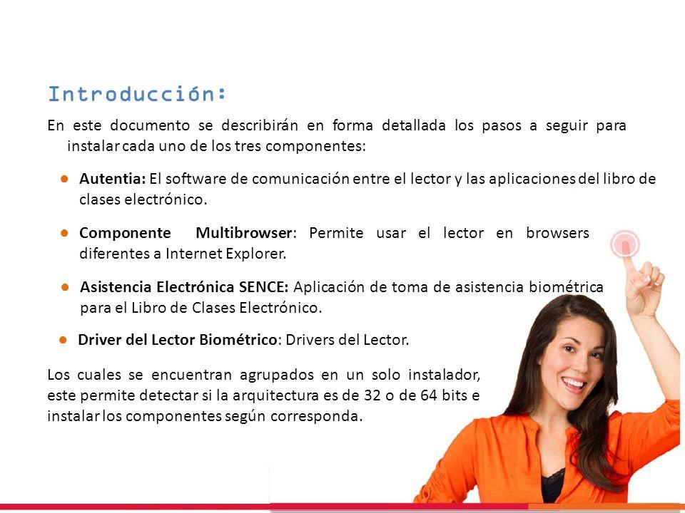 Introducción: Autentia: El software de comunicación entre el lector y las aplicaciones del libro de clases electrónico. Componente Multibrowser: Permi