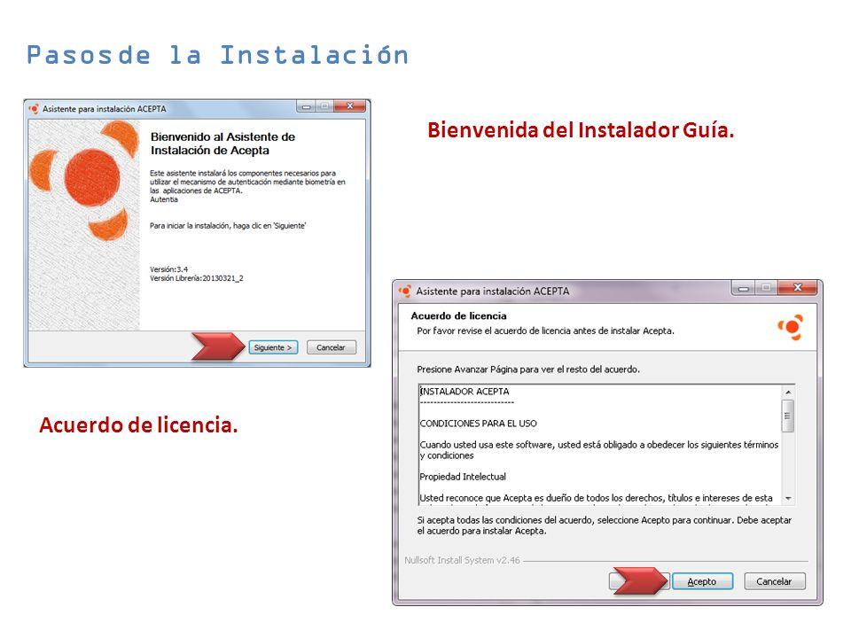 Bienvenida del Instalador Guía. Pasos de la Instalación Acuerdo de licencia.