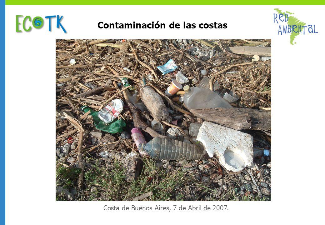 Contaminación de las costas Costa de Buenos Aires, 7 de Abril de 2007.
