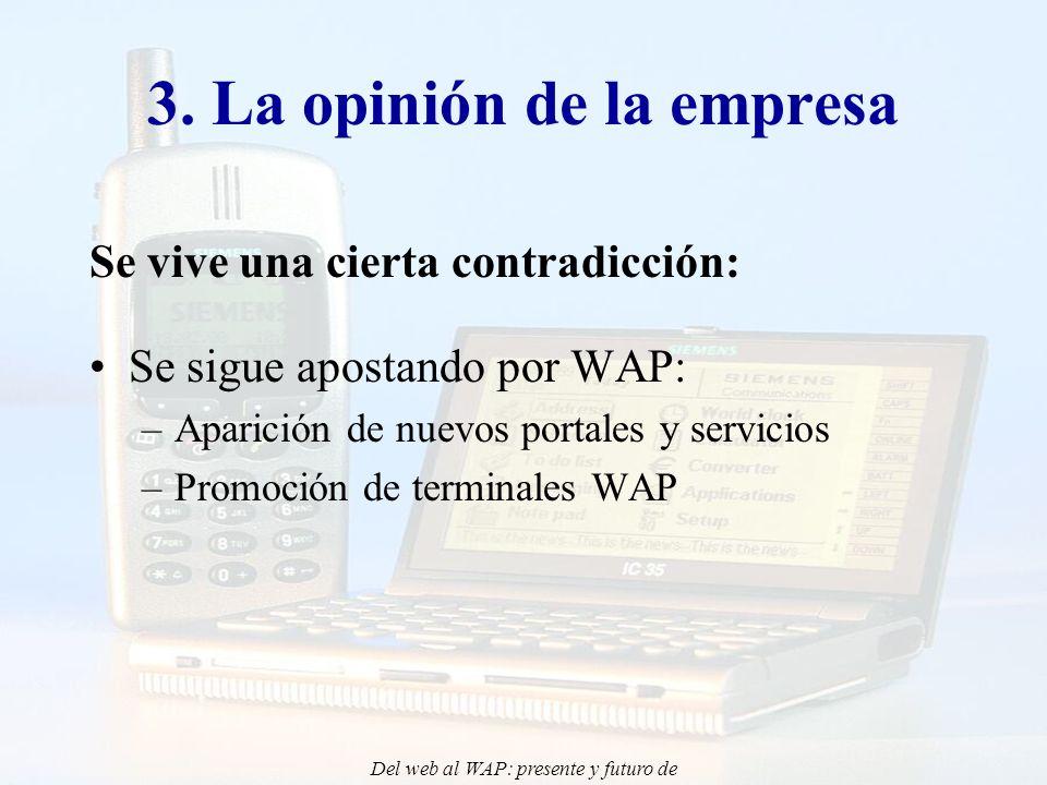 Del web al WAP: presente y futuro de la aplicación de Internet Móvil en la docencia - CONIED 02 3.