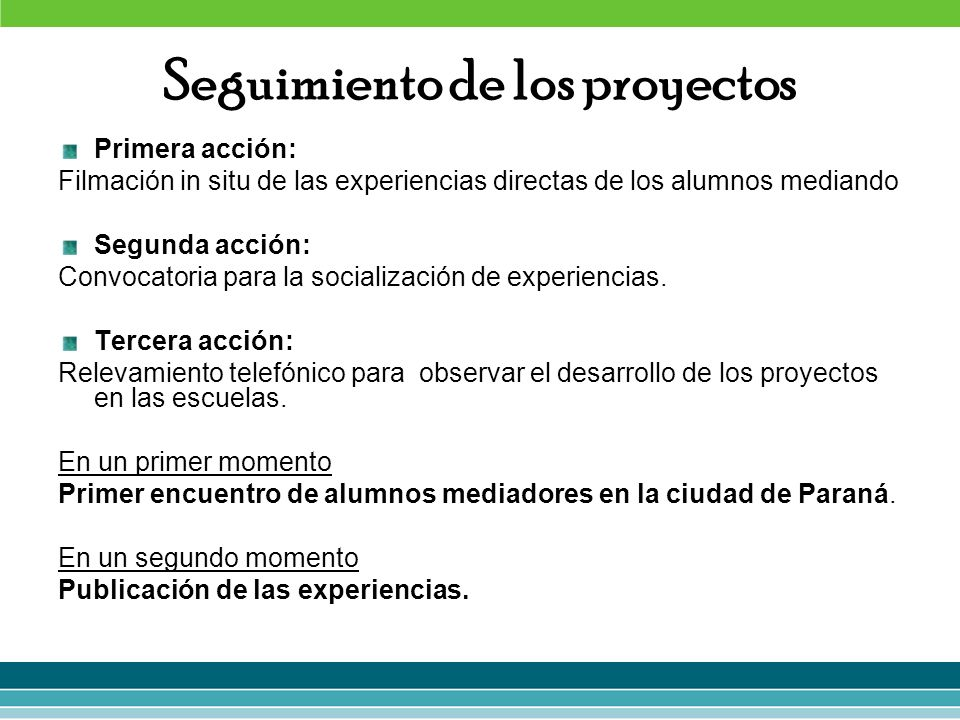 Primera acción: Filmación in situ de las experiencias directas de los alumnos mediando Segunda acción: Convocatoria para la socialización de experienc