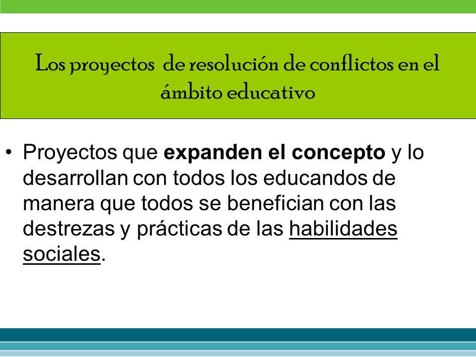 Proyectos que expanden el concepto y lo desarrollan con todos los educandos de manera que todos se benefician con las destrezas y prácticas de las hab