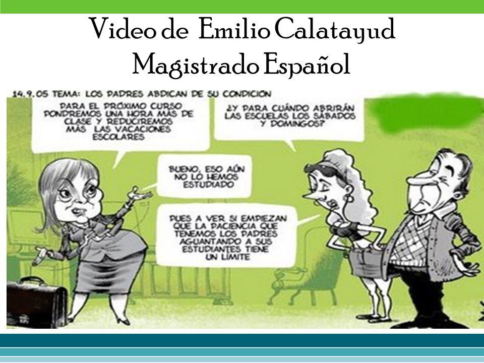 Video de Emilio Calatayud Magistrado Español