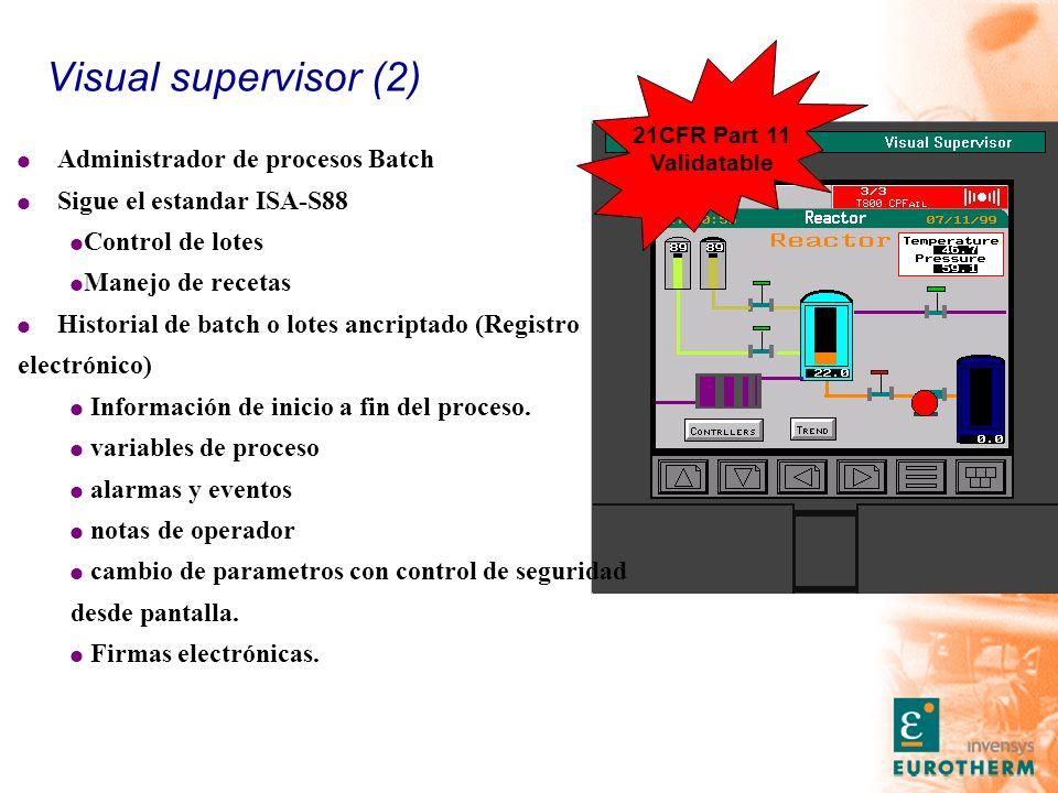 Visual supervisor (2) l Administrador de procesos Batch l Sigue el estandar ISA-S88 l Control de lotes l Manejo de recetas l Historial de batch o lotes ancriptado (Registro electrónico) l Información de inicio a fin del proceso.