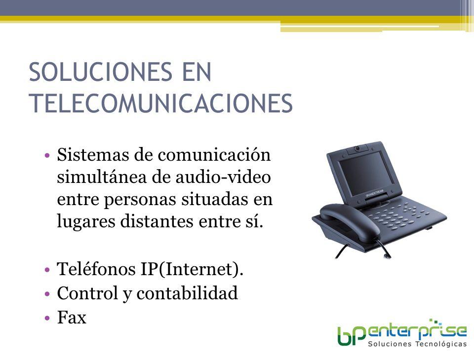 SOLUCIONES EN TELECOMUNICACIONES Sistemas de comunicación simultánea de audio-video entre personas situadas en lugares distantes entre sí.