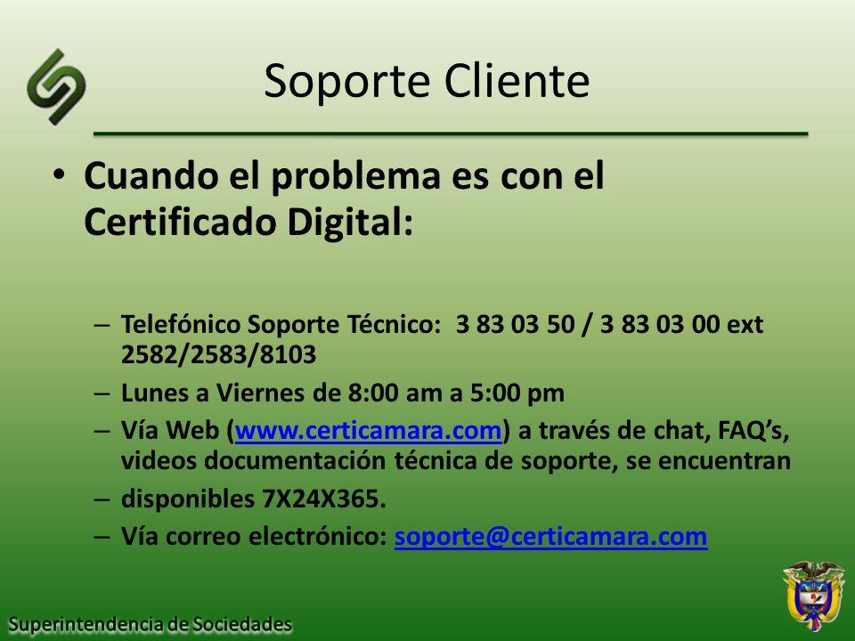 Soporte Cliente Cuando el problema es con el Certificado Digital: – Telefónico Soporte Técnico: 3 83 03 50 / 3 83 03 00 ext 2582/2583/8103 – Lunes a V