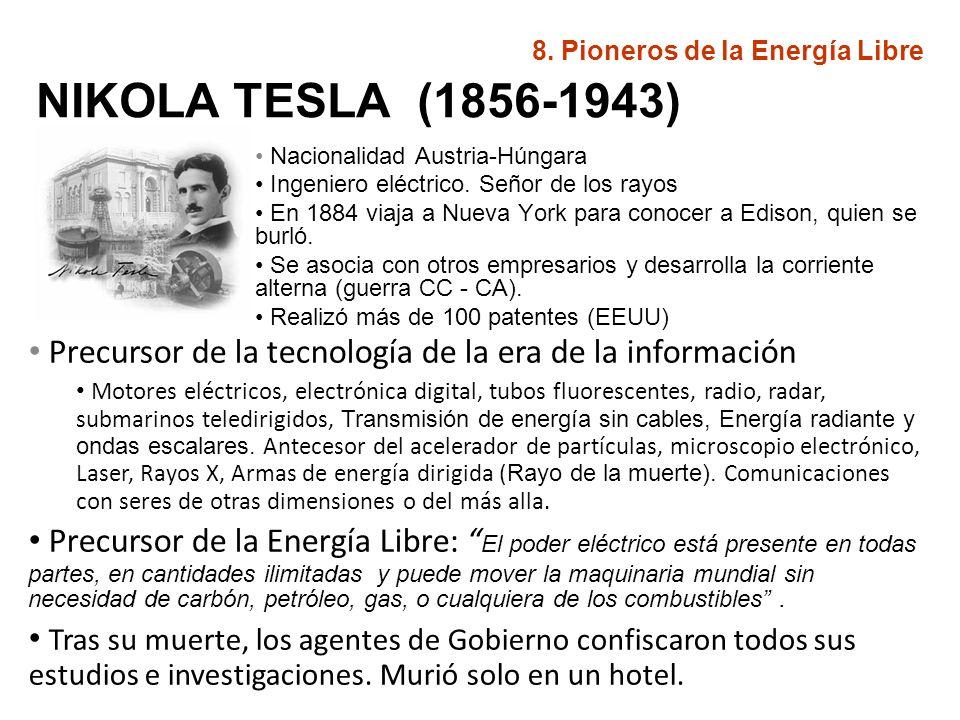 NIKOLA TESLA (1856-1943) Nacionalidad Austria-Húngara Ingeniero eléctrico. Señor de los rayos En 1884 viaja a Nueva York para conocer a Edison, quien