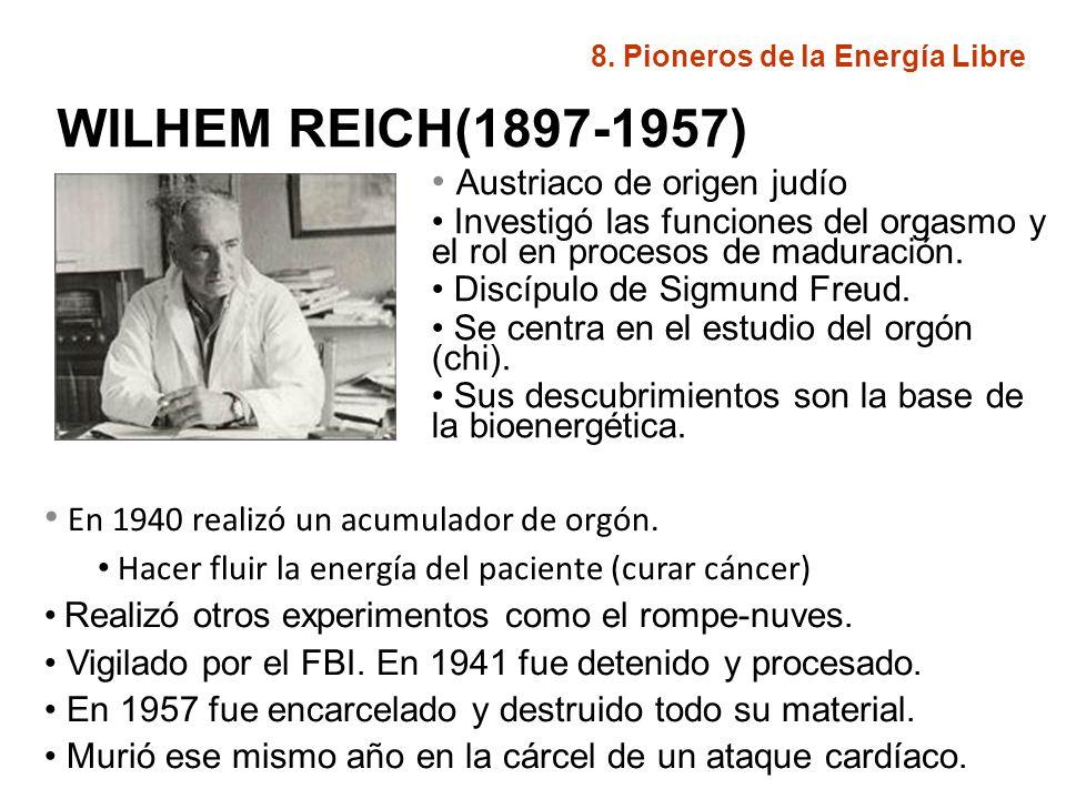 WILHEM REICH(1897-1957) Austriaco de origen judío Investigó las funciones del orgasmo y el rol en procesos de maduración. Discípulo de Sigmund Freud.