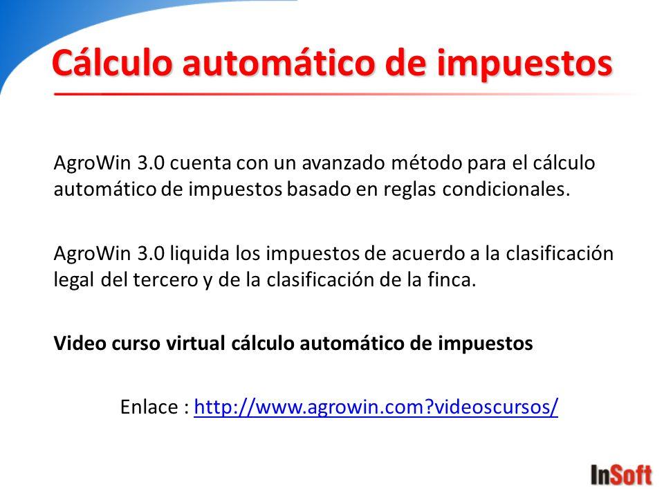 Cálculo automático de impuestos AgroWin 3.0 cuenta con un avanzado método para el cálculo automático de impuestos basado en reglas condicionales. Agro