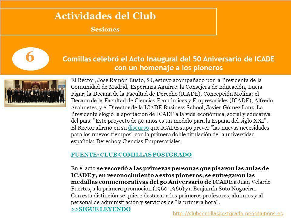 www.clubcomillaspostgrado.com 7 Ciclo de Conferencias: Grandes empresas y empresarios en la España de los últimos 50 años --Documentación-- Si no tuviste la oportunidad de asistir a las conferencias de D.