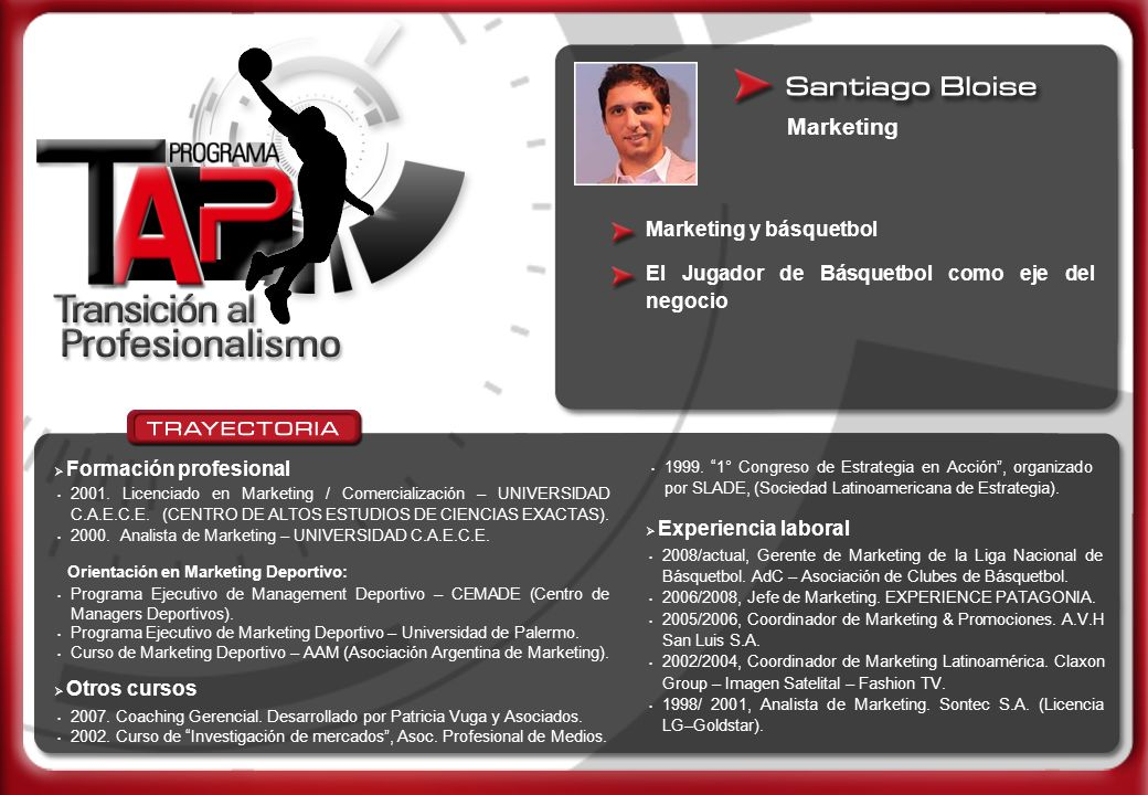 Marketing y básquetbol 2001. Licenciado en Marketing / Comercialización – UNIVERSIDAD C.A.E.C.E. (CENTRO DE ALTOS ESTUDIOS DE CIENCIAS EXACTAS). 2000.