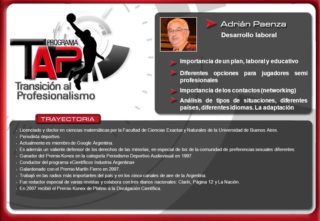 Desarrollo laboral Licenciado y doctor en ciencias matemáticas por la Facultad de Ciencias Exactas y Naturales de la Universidad de Buenos Aires. Peri