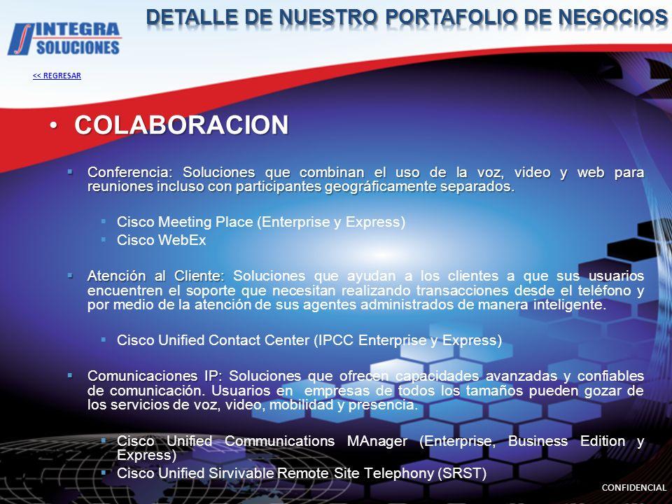 COLABORACIONCOLABORACION Conferencia: Soluciones que combinan el uso de la voz, video y web para reuniones incluso con participantes geográficamente s