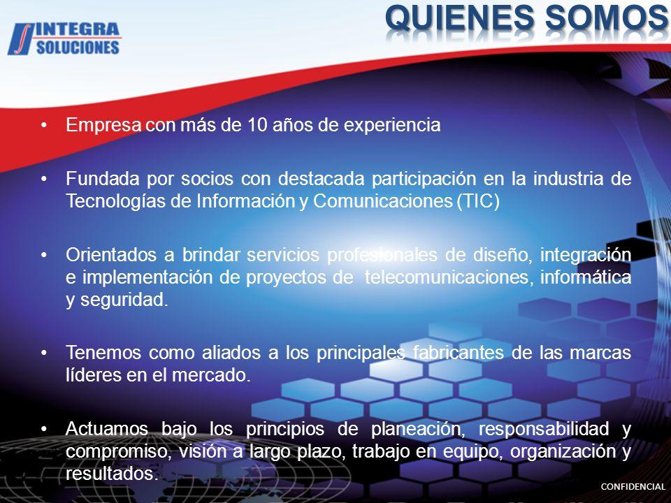 Empresa con más de 10 años de experiencia Fundada por socios con destacada participación en la industria de Tecnologías de Información y Comunicaciones (TIC) Orientados a brindar servicios profesionales de diseño, integración e implementación de proyectos de telecomunicaciones, informática y seguridad.